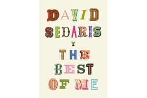 Humorist David Sedaris delivers his choicest material in 'The Best of Me'