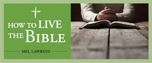 How to Live the Bible — Being Committed to the Word