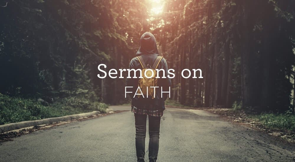 This is a thumbnail for the post 5 Sermons on Faith