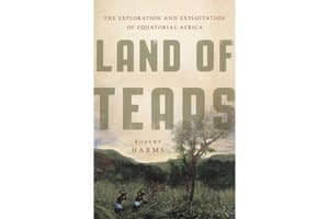 'Land of Tears' offers a chilling look at European colonization of Africa