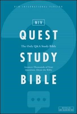 NIV Quest Study Bible: What Is My Purpose in Life? And How Can I Be Certain of It?